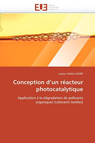 9786131571190: Conception d un réacteur photocatalytique