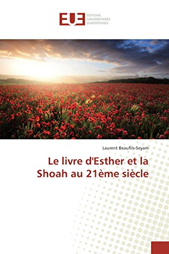 9786131571749: Le Livre D'Esther Et La Shoah Au 21eme Siecle