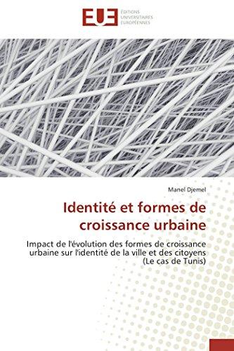 Identité et formes de croissance urbaine: Manel Djemel