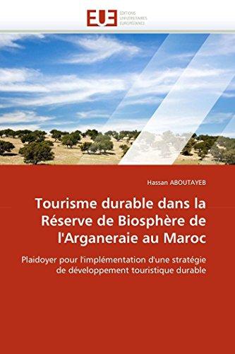 9786131572685: Tourisme Durable Dans La Reserve de Biosphere de L'Arganeraie Au Maroc