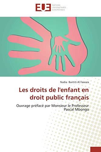 9786131573194: Les droits de l'enfant en droit public fran�ais