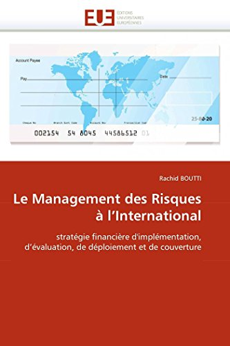 Le Management Des Risques A LInternational: Rachid BOUTTI