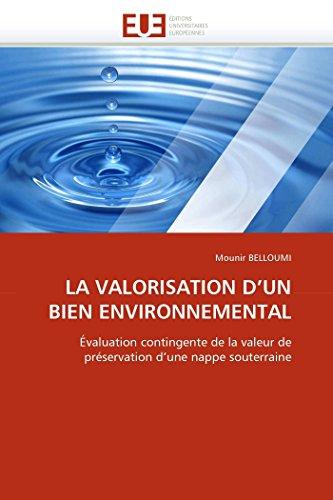 La Valorisation D Un Bien Environnemental (Paperback): Belloumi-M