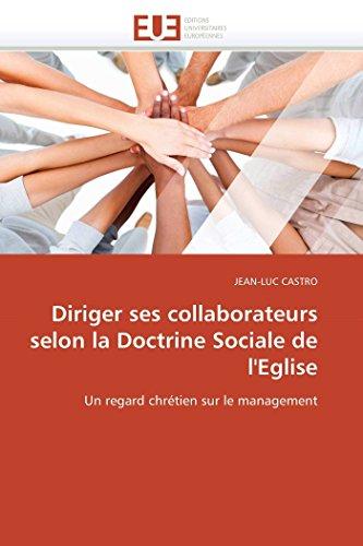 9786131575051: Diriger ses collaborateurs selon la Doctrine Sociale de l'Eglise: Un regard chr�tien sur le management