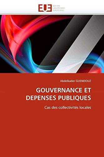 Gouvernance Et Depenses Publiques: Abdelkader GUENDOUZ