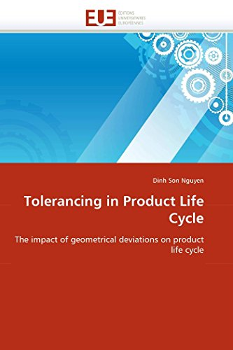 9786131576492: Tolerancing in Product Life Cycle: The impact of geometrical deviations on product life cycle (Omn.Univ.Europ.)