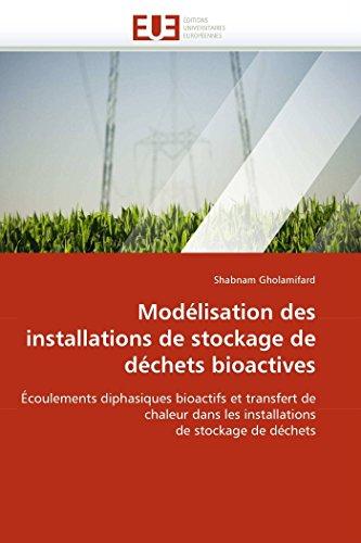 Modelisation Des Installations de Stockage de Dechets Bioactives: Shabnam Gholamifard
