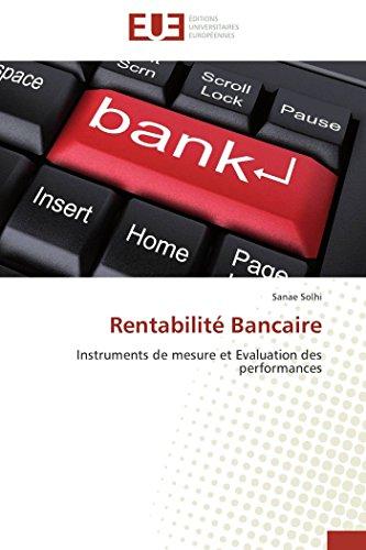 9786131577451: Rentabilité Bancaire: Instruments de mesure et Evaluation des performances (French Edition)