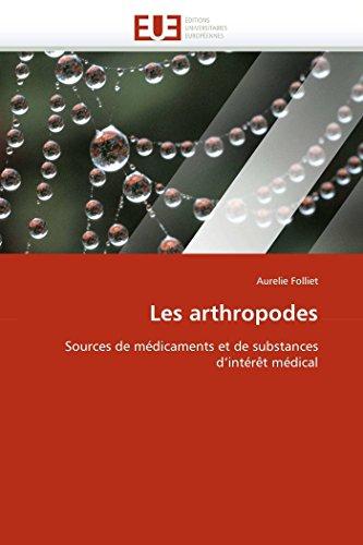 9786131577536: Les arthropodes: Sources de m�dicaments et de substances d'int�r�t m�dical