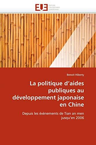 La Politique D Aides Publiques Au Developpement Japonaise En Chine: Benoit Hiberty