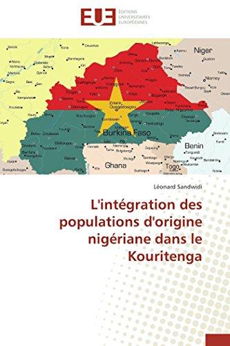 9786131579080: L'intégration des populations d'origine nigériane dans le Kouritenga (French Edition)