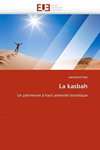 9786131580192: La kasbah: Un patrimoine à haut potentiel touristique