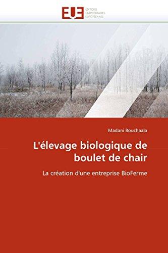 L'éLevage Biologique de poulet de Chair: Madani Bouchaala