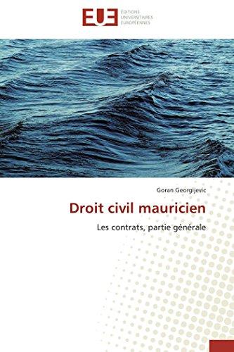 9786131581182: Droit civil mauricien: Les contrats, partie générale (Omn.Univ.Europ.) (French Edition)