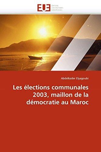 9786131581410: Les élections communales 2003, maillon de la démocratie au Maroc (Omn.Univ.Europ.) (French Edition)