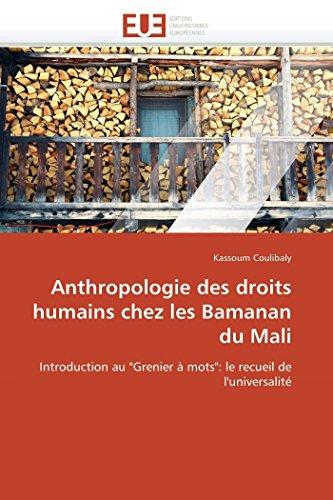 9786131581649: Anthropologie des droits humains chez les Bamanan du Mali: Introduction au