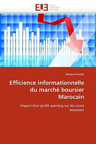 Efficience Informationnelle Du Marche Boursier Marocain: Rahaoui Rachid