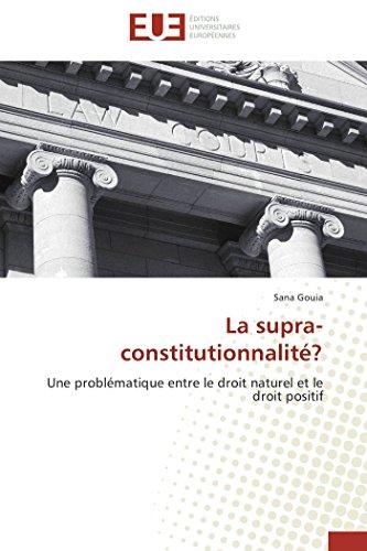 La Supra-Constitutionnalite?: Sana GOUIA