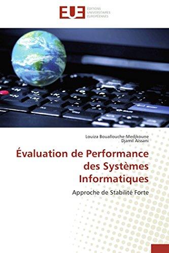 Evaluation de Performance Des Systemes Informatiques (Paperback): Louiza BOUALLOUCHE-MEDJKOUNE, Djamil