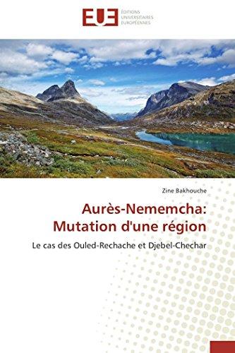 Aures-Nememcha: Mutation D Une Region (Paperback): Bakhouche Zine