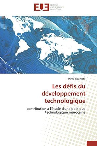 Les défis du développement technologique: contribution à l'étude d'une politique ...