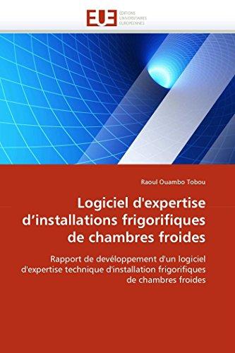 Logiciel d'expertise d'installations frigorifiques de chambres froides: Rapport de ...