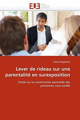 9786131583803: Lever de rideau sur une parentalité en surexposition (OMN.UNIV.EUROP.)