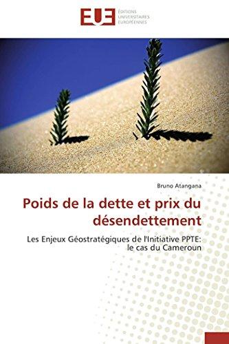 Poids de La Dette Et Prix Du Desendettement: Bruno ATANGANA