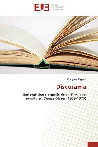 9786131584107: Discorama: Une �mission culturelle de vari�t�s, une signature : Denise Glaser (1959-1975)