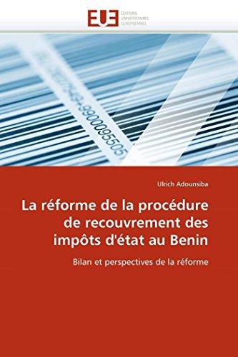 9786131584473: La réforme de la procédure de recouvrement des impôts d'état au Benin: Bilan et perspectives de la réforme (Omn.Univ.Europ.) (French Edition)