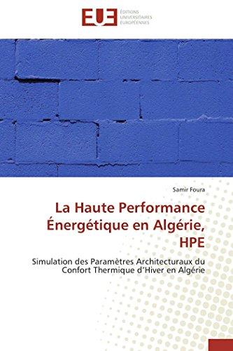 La Haute Performance Energetique En Algerie, Hpe: Samir FOURA