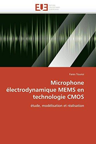 Microphone Electrodynamique Mems En Technologie CMOS (Paperback): Tounsi-F