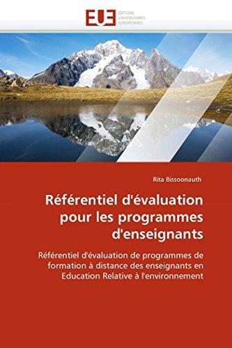 9786131585494: Référentiel d'évaluation pour les programmes d'enseignants: Référentiel d'évaluation de programmes de formation à distance des enseignants en (Omn.Univ.Europ.) (French Edition)