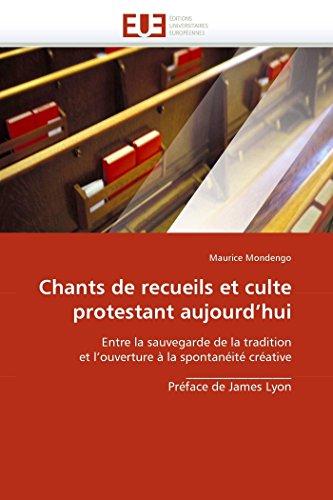 Chants de Recueils Et Culte Protestant Aujourdhui: Maurice Mondengo