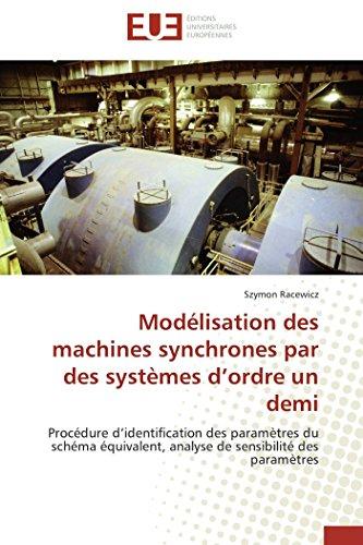 Modelisation Des Machines Synchrones Par Des Systemes: Racewicz Szymon