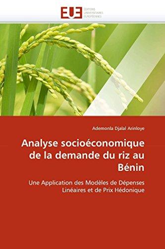 Analyse Socioeconomique de La Demande Du Riz Au Benin: Ademonla Djalal Arinloye