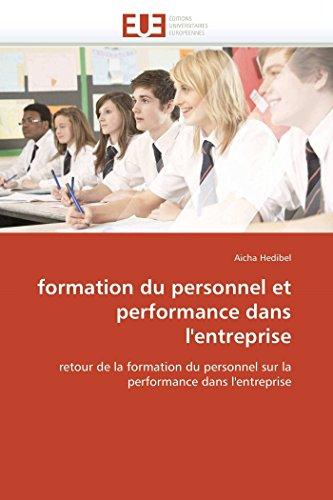 9786131587801: formation du personnel et performance dans l'entreprise: retour de la formation du personnel sur la performance dans l'entreprise