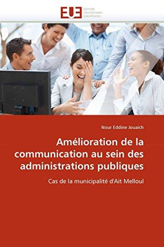 9786131587962: Amélioration de la communication au sein des administrations publiques: Cas de la municipalité d'Ait Melloul