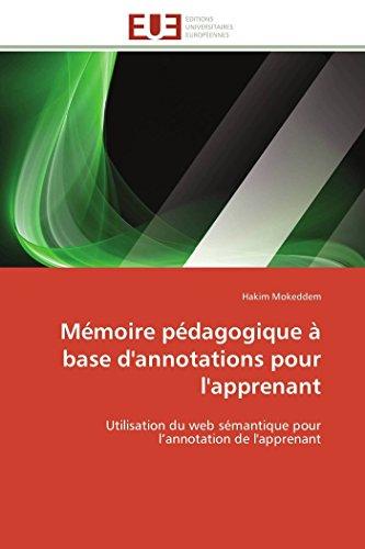 9786131589140: M�moire p�dagogique � base d'annotations pour l'apprenant: Utilisation du web s�mantique pour l'annotation de l'apprenant