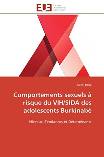 9786131589850: Comportements sexuels � risque du VIH/SIDA des adolescents Burkinab�: Niveaux, Tendances et D�terminants