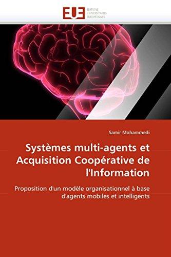 Systemes Multi-Agents Et Acquisition Cooperative de L Information (Paperback): Mohammedi-S