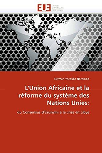LUnion Africaine Et La Reforme Du Systeme Des Nations Unies: Herman Yacouba Nacambo
