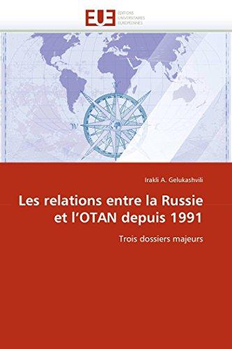 Les Relations Entre La Russie Et LOtan Depuis 1991: Irakli A. Gelukashvili