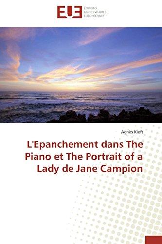 9786131591129: L'epanchement dans the piano et the portrait of a lady de jane campion (OMN.UNIV.EUROP.)