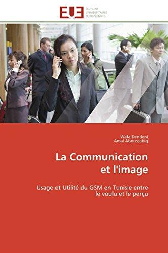 La Communication Et L Image (Paperback): Collectif
