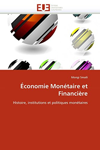 Economie Monetaire Et Financiere: Mongi Smaili