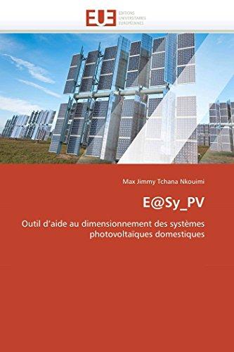 9786131591976: E@Sy_PV: Outil d'aide au dimensionnement des syst�mes photovolta�ques domestiques