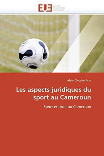 Les Aspects Juridiques Du Sport Au Cameroun (Paperback): Feze-A