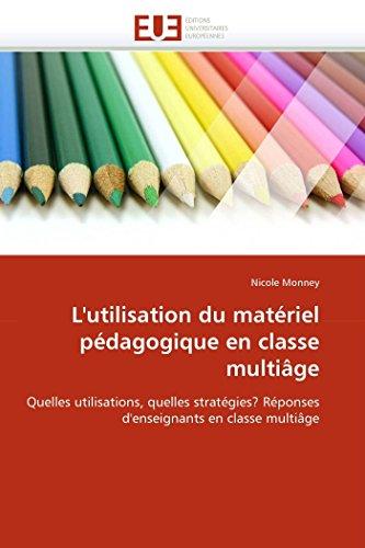 9786131592614: L'utilisation du matériel pédagogique en classe multiâge (OMN.UNIV.EUROP.)