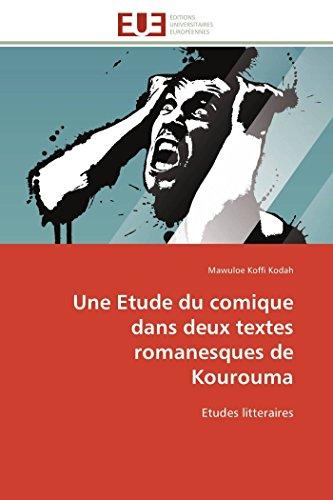 Une Etude Du Comique Dans Deux Textes Romanesques de Kourouma: Mawuloe Koffi Kodah